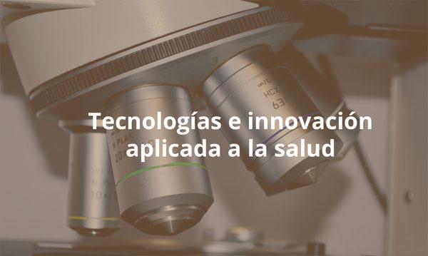 Tecnologías e innovación aplicada a la salud